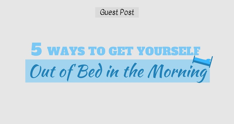 How to get yourself out of bed in the morning Featured Image