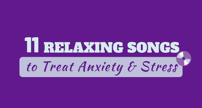 11 Relaxing Songs Featured Image