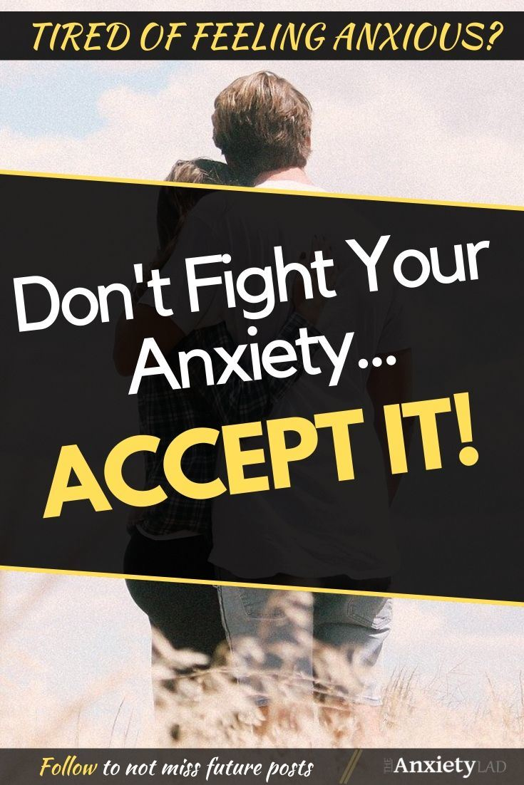 Don't Fight Anxiety, Accept It Pinterest